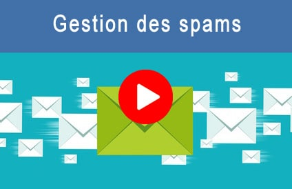 Vidéo pour comprendre comment gérer vos emails indésirables (spams)